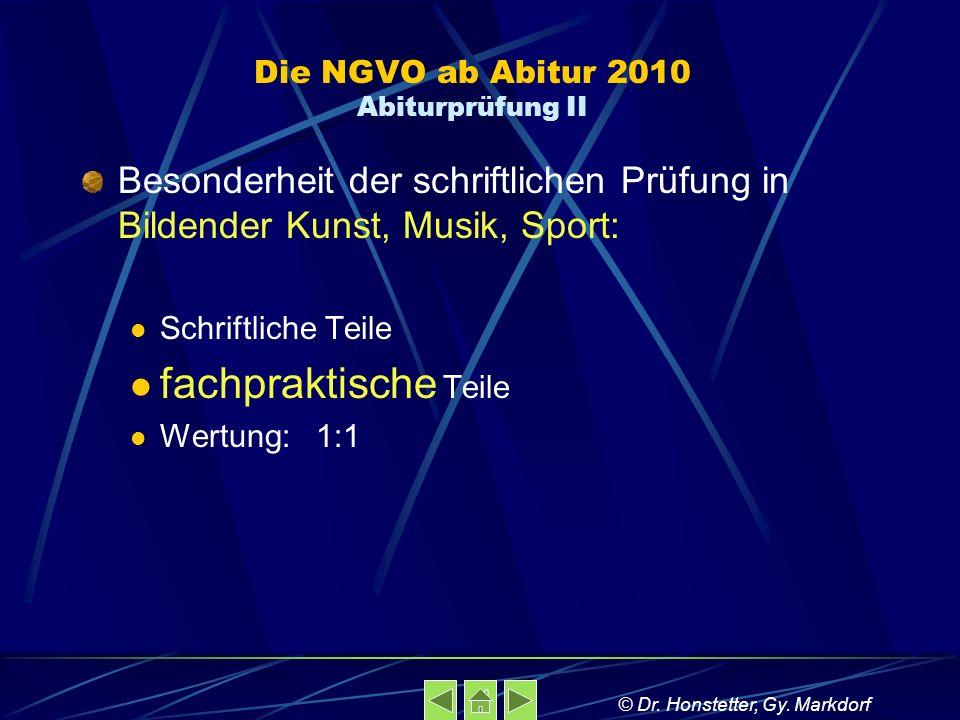 Die NGVO ab Abitur 2010 Abiturprüfung II