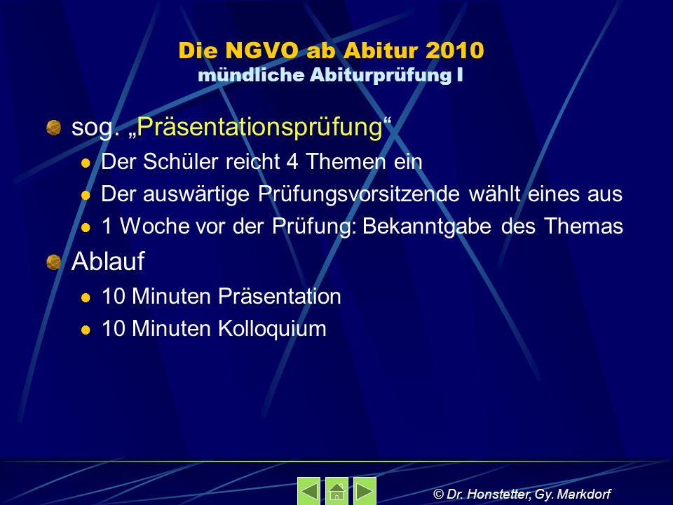 Die NGVO ab Abitur 2010 mündliche Abiturprüfung I