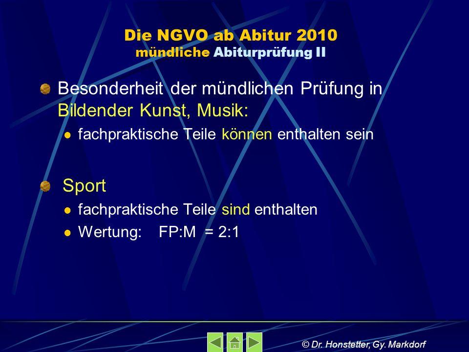 Die NGVO ab Abitur 2010 mündliche Abiturprüfung II