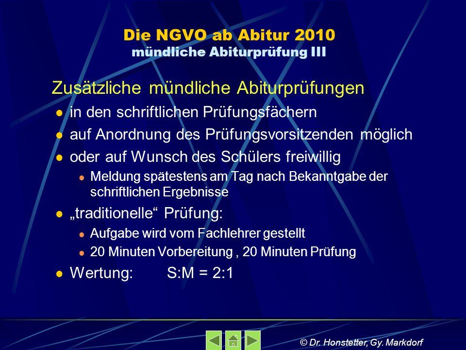 Die NGVO ab Abitur 2010 mündliche Abiturprüfung III