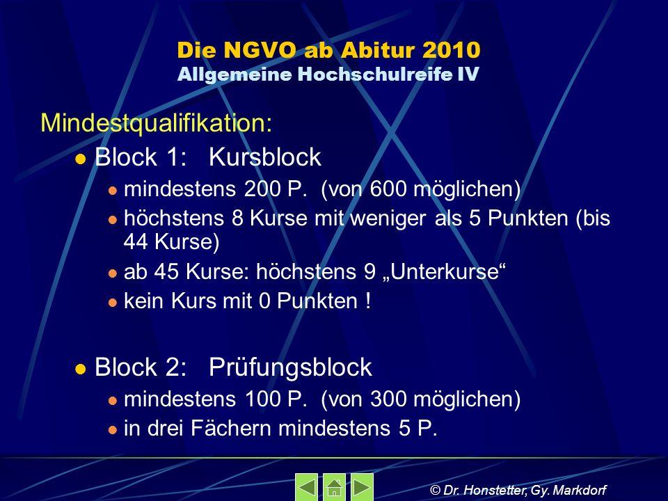 Die NGVO ab Abitur 2010 Allgemeine Hochschulreife IV