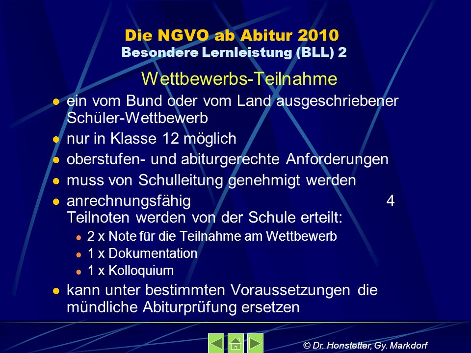 Die NGVO ab Abitur 2010 Besondere Lernleistung (BLL) 2