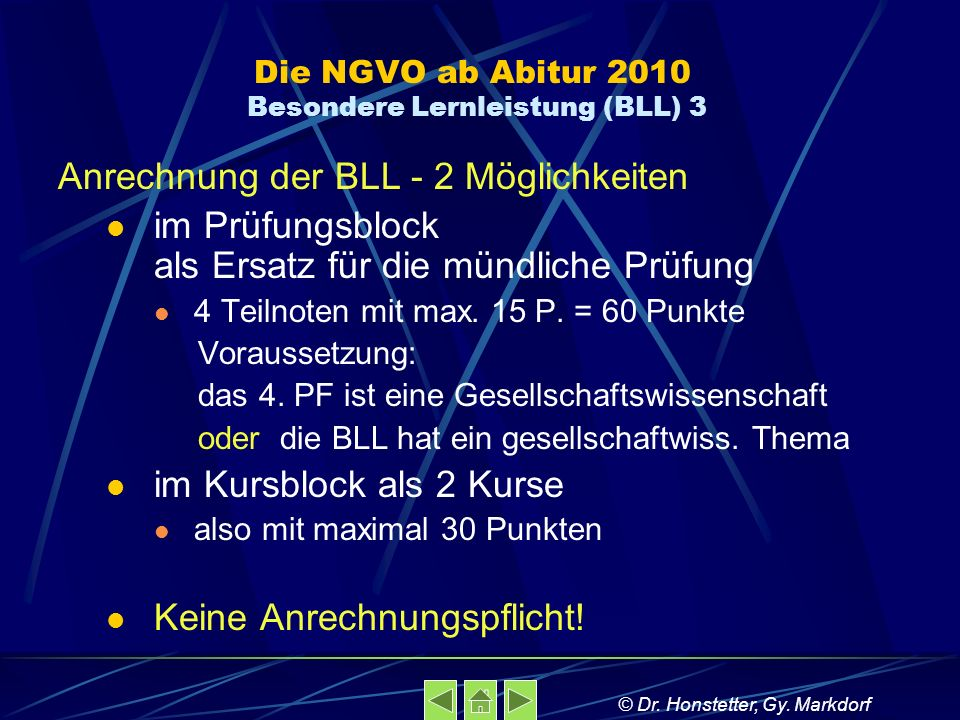 Die NGVO ab Abitur 2010 Besondere Lernleistung (BLL) 3