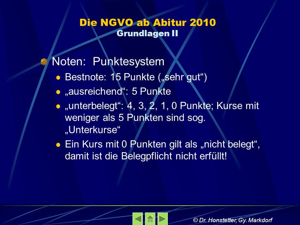 Die NGVO ab Abitur 2010 Grundlagen II