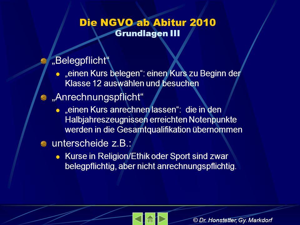 Die NGVO ab Abitur 2010 Grundlagen III