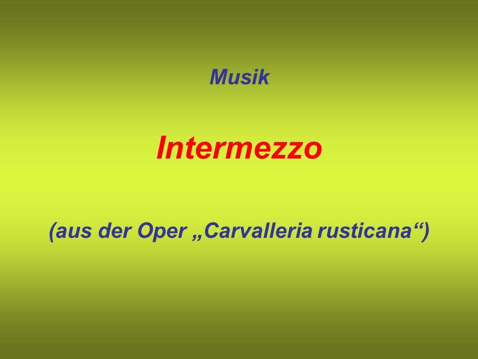 "(aus der Oper ""Carvalleria rusticana )"