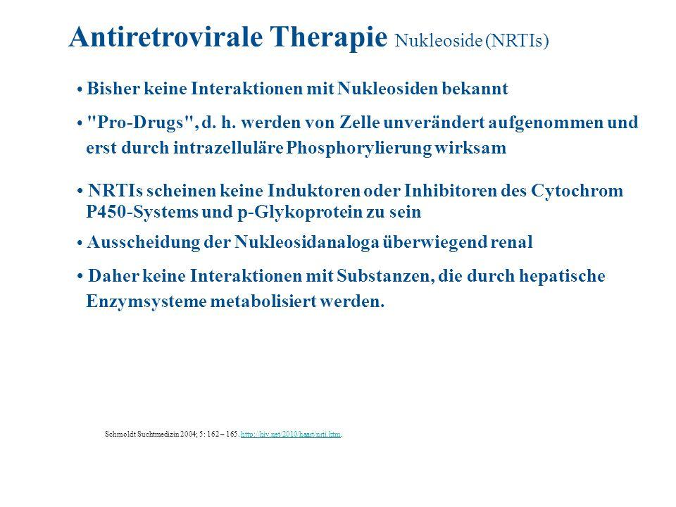 Antiretrovirale Therapie Nukleoside (NRTIs)