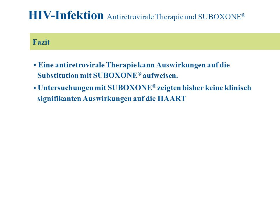 HIV-Infektion Antiretrovirale Therapie und SUBOXONE®