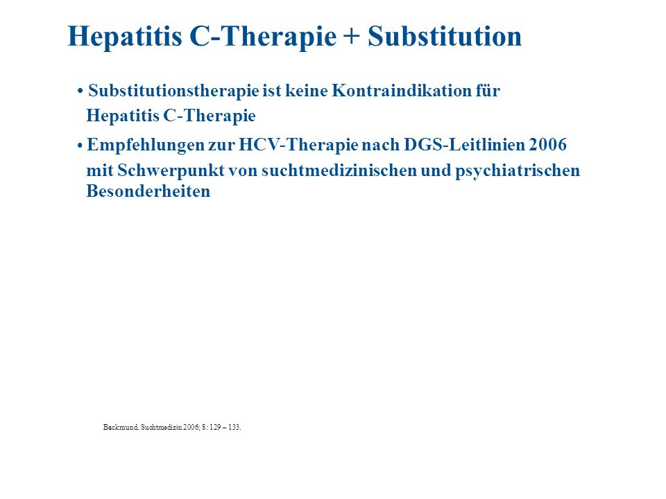 Hepatitis C-Therapie + Substitution