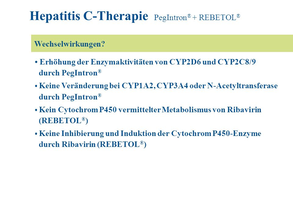 Hepatitis C-Therapie PegIntron® + REBETOL®