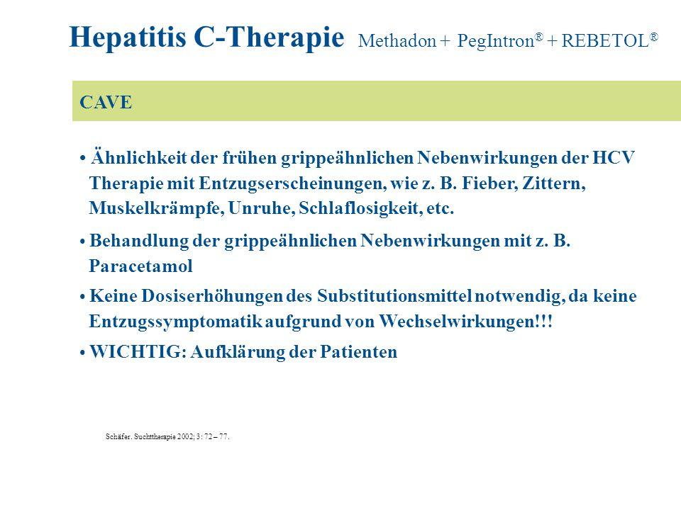 Hepatitis C-Therapie Methadon + PegIntron® + REBETOL®