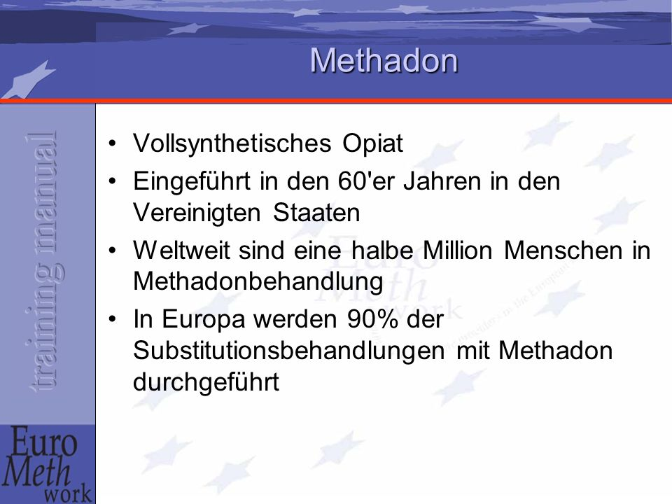Methadon Vollsynthetisches Opiat