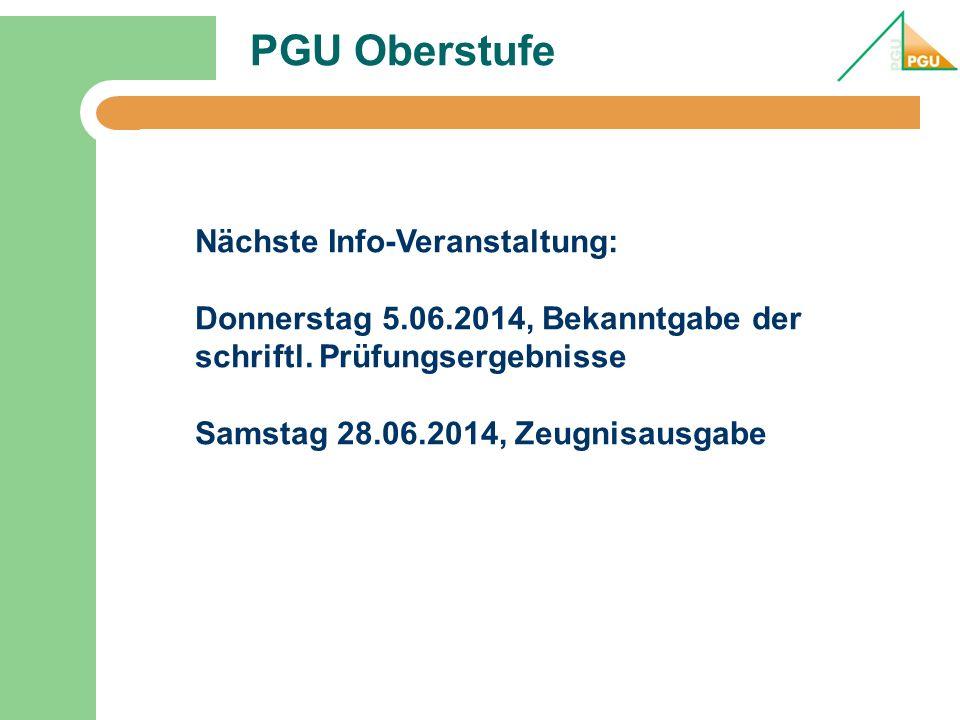 PGU Oberstufe Nächste Info-Veranstaltung: