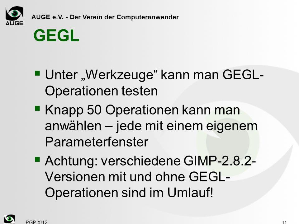 """GEGL Unter """"Werkzeuge kann man GEGL-Operationen testen"""