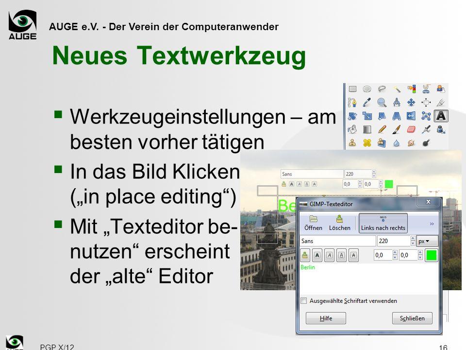 Neues Textwerkzeug Werkzeugeinstellungen – am besten vorher tätigen