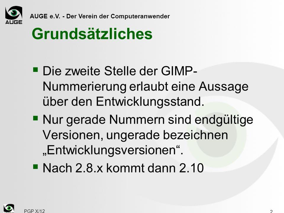 Grundsätzliches Die zweite Stelle der GIMP-Nummerierung erlaubt eine Aussage über den Entwicklungsstand.
