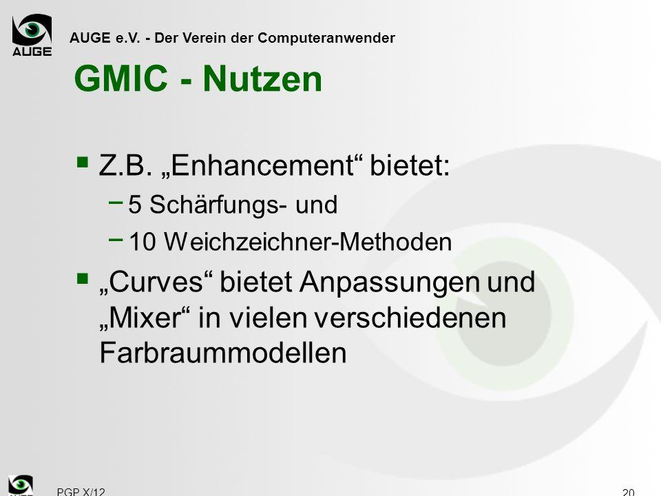 """GMIC - Nutzen Z.B. """"Enhancement bietet:"""