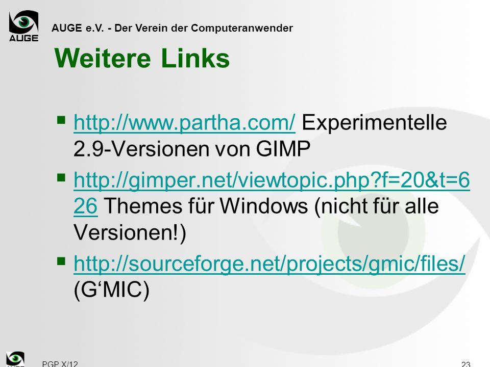 Weitere Links http://www.partha.com/ Experimentelle 2.9-Versionen von GIMP.