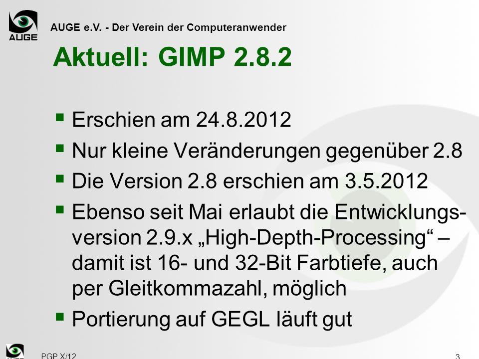 Aktuell: GIMP 2.8.2 Erschien am 24.8.2012