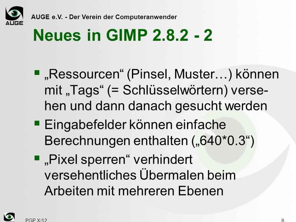 """Neues in GIMP 2.8.2 - 2 """"Ressourcen (Pinsel, Muster…) können mit """"Tags (= Schlüsselwörtern) verse-hen und dann danach gesucht werden."""