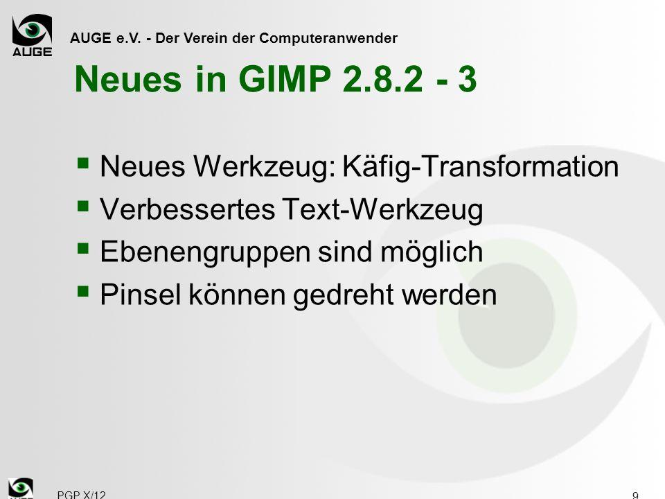 Neues in GIMP 2.8.2 - 3 Neues Werkzeug: Käfig-Transformation