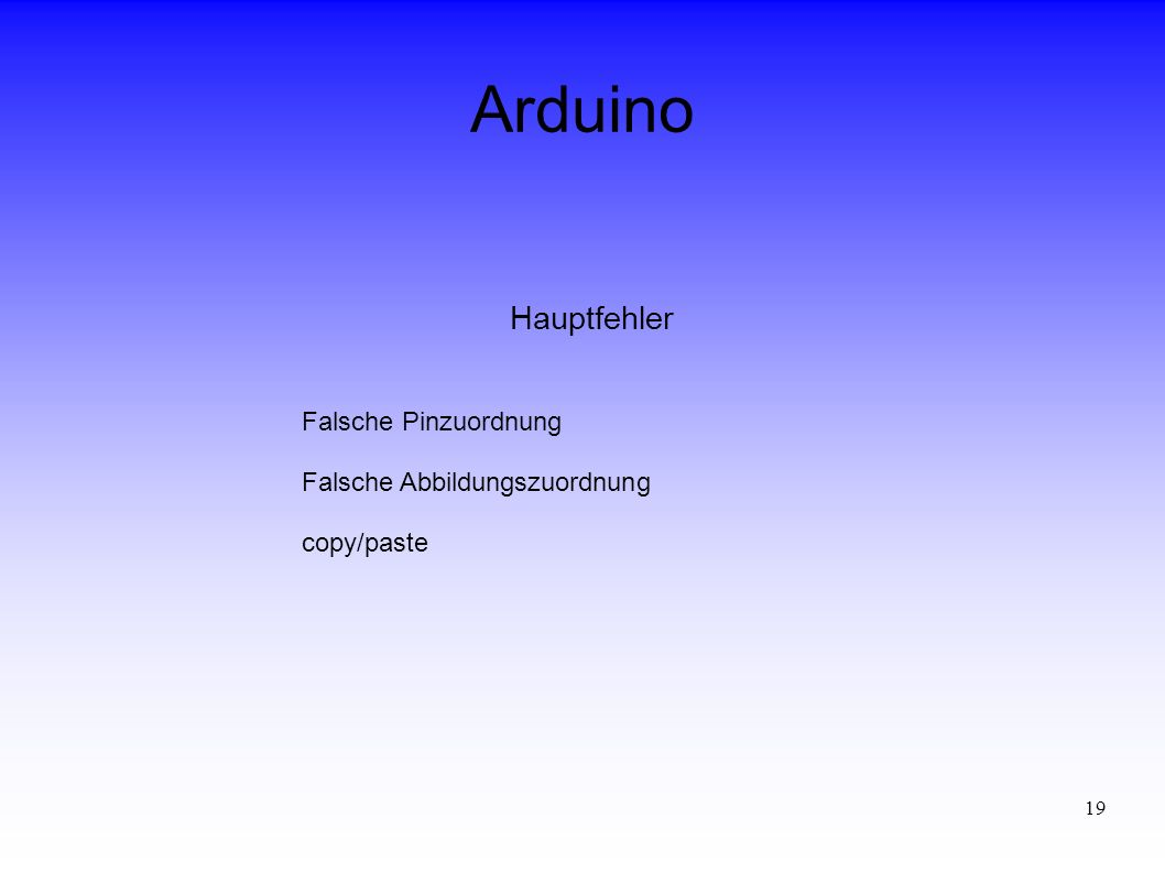 Arduino Hauptfehler Falsche Pinzuordnung Falsche Abbildungszuordnung