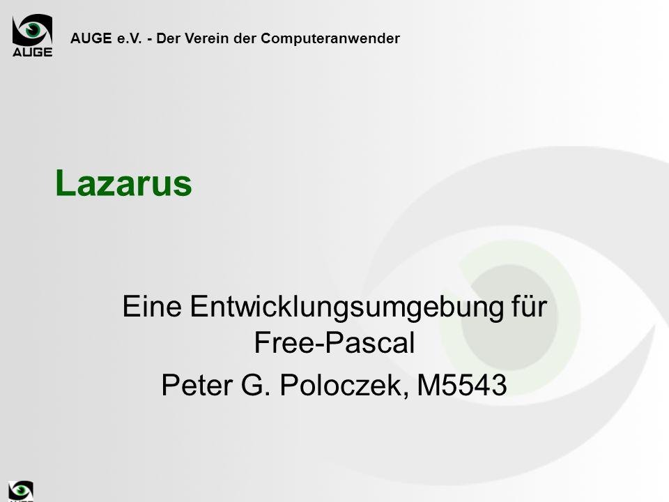 Eine Entwicklungsumgebung für Free-Pascal Peter G. Poloczek, M5543