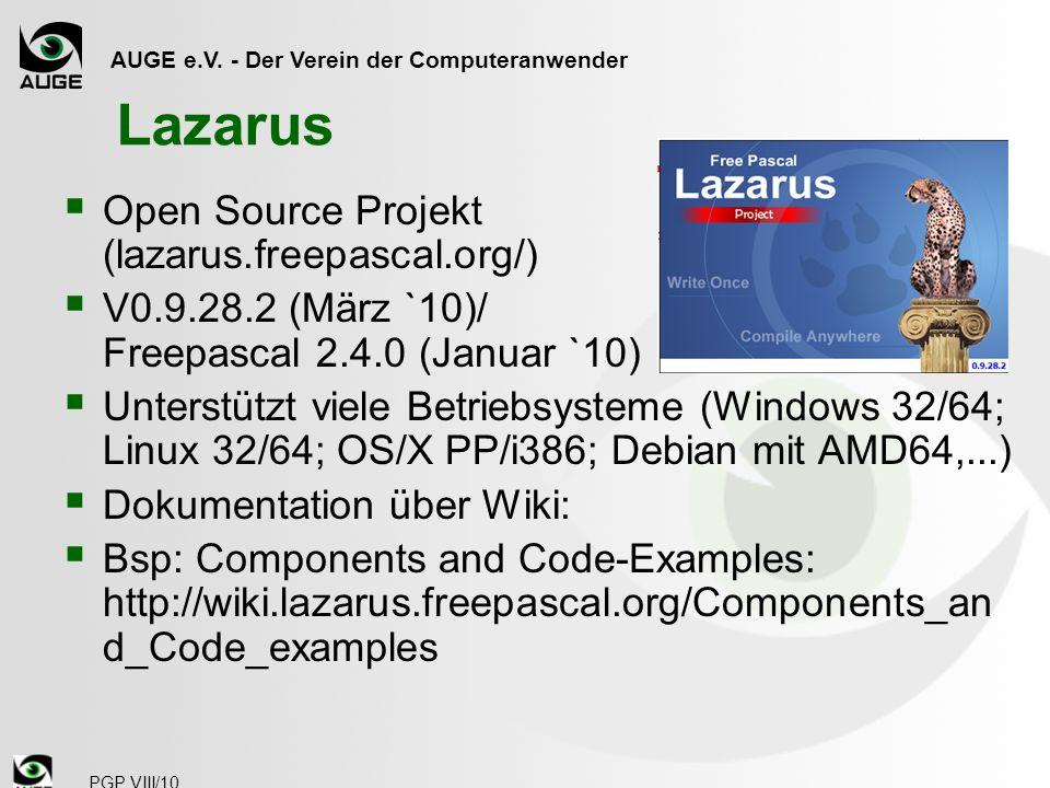 Lazarus Open Source Projekt (lazarus.freepascal.org/)