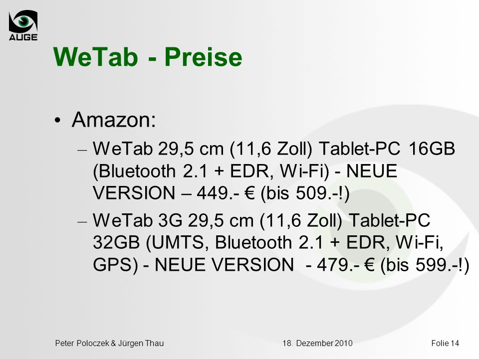 WeTab - Preise Amazon: WeTab 29,5 cm (11,6 Zoll) Tablet-PC 16GB (Bluetooth 2.1 + EDR, Wi-Fi) - NEUE VERSION – 449.- € (bis 509.-!)