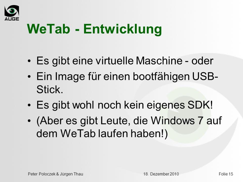 WeTab - Entwicklung Es gibt eine virtuelle Maschine - oder