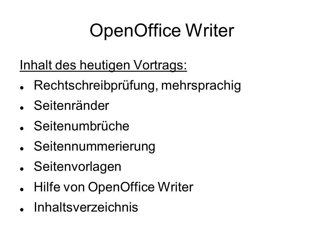 OpenOffice Writer Inhalt des heutigen Vortrags: