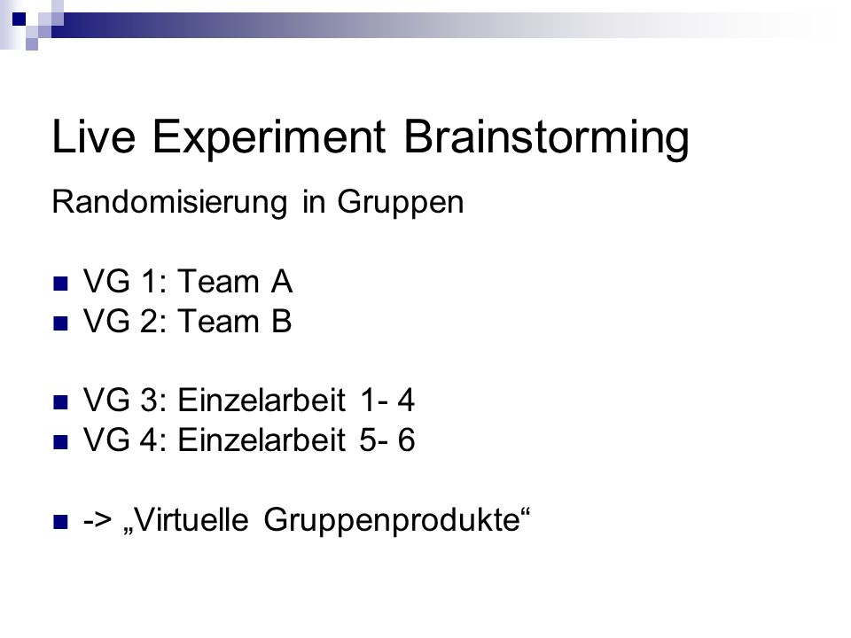 Live Experiment Brainstorming