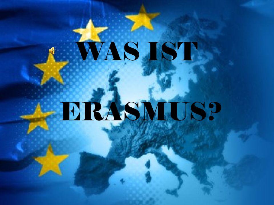 WAS IST ERASMUS
