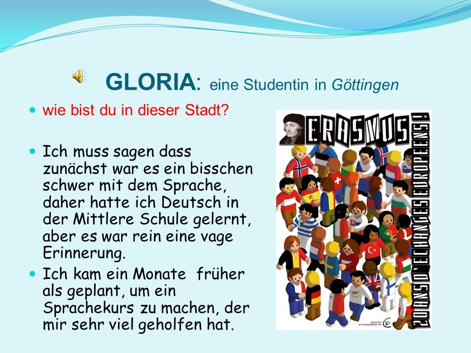 GLORIA: eine Studentin in Göttingen