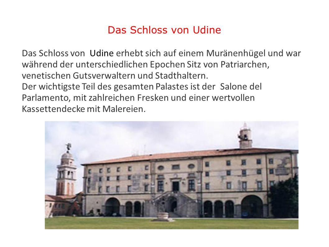 Das Schloss von Udine