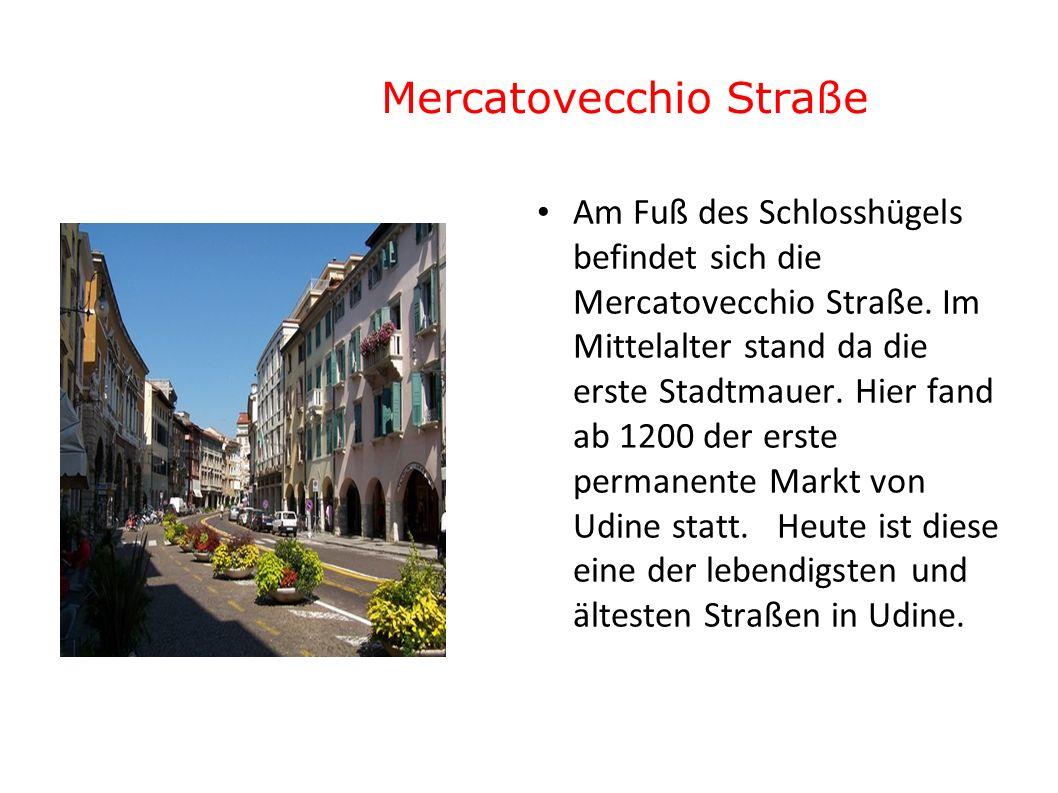 Mercatovecchio Straße