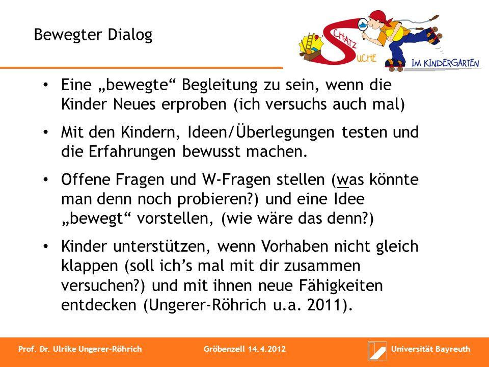 """Bewegter Dialog Eine """"bewegte Begleitung zu sein, wenn die Kinder Neues erproben (ich versuchs auch mal)"""