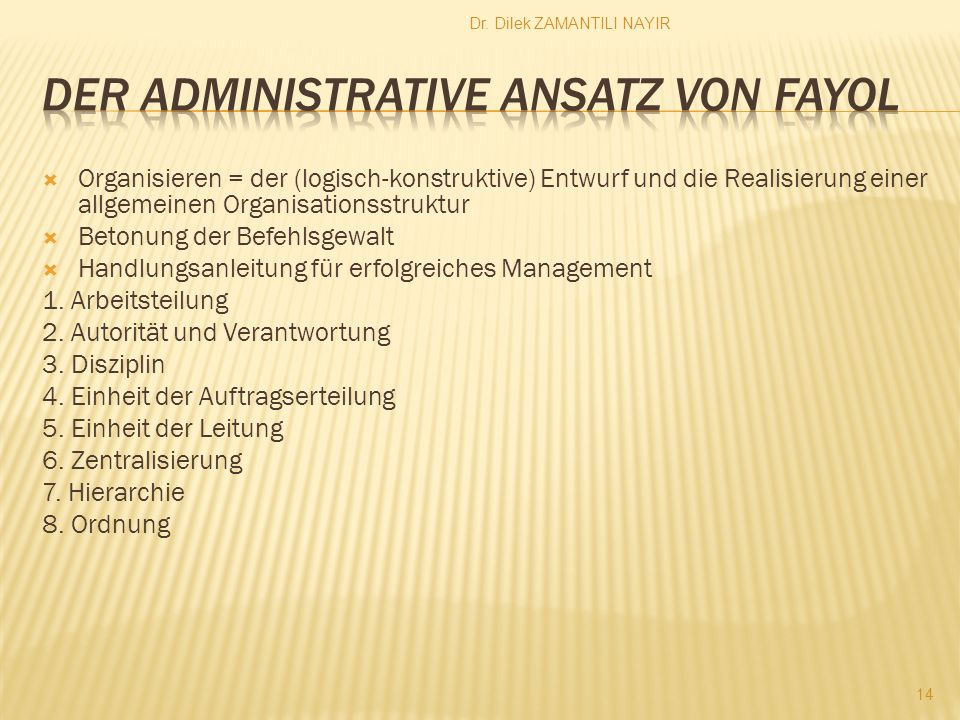 Der Administrative Ansatz von Fayol