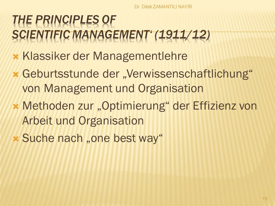 The principles of Scientific Management' (1911/12)