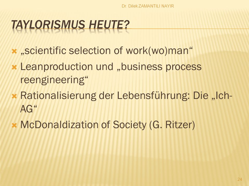 "Taylorismus heute ""scientific selection of work(wo)man"