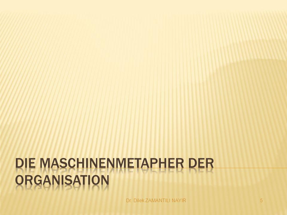 Die Maschinenmetapher der Organisation
