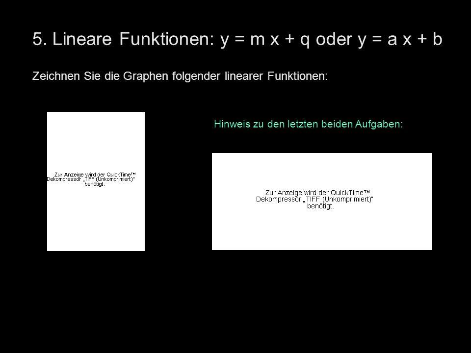 5. Lineare Funktionen: y = m x + q oder y = a x + b