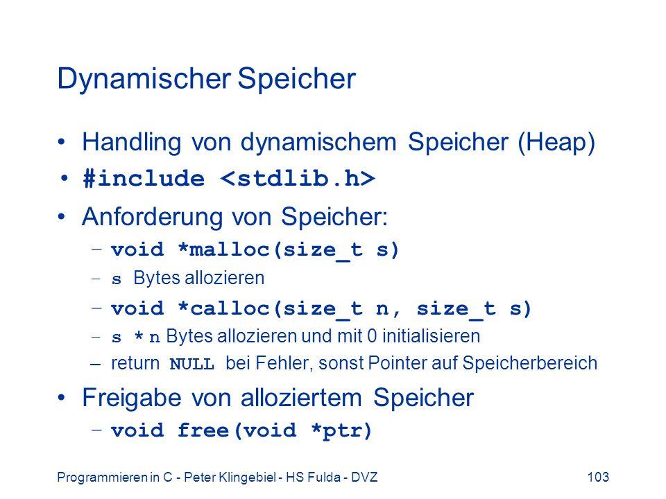 Dynamischer Speicher Handling von dynamischem Speicher (Heap)