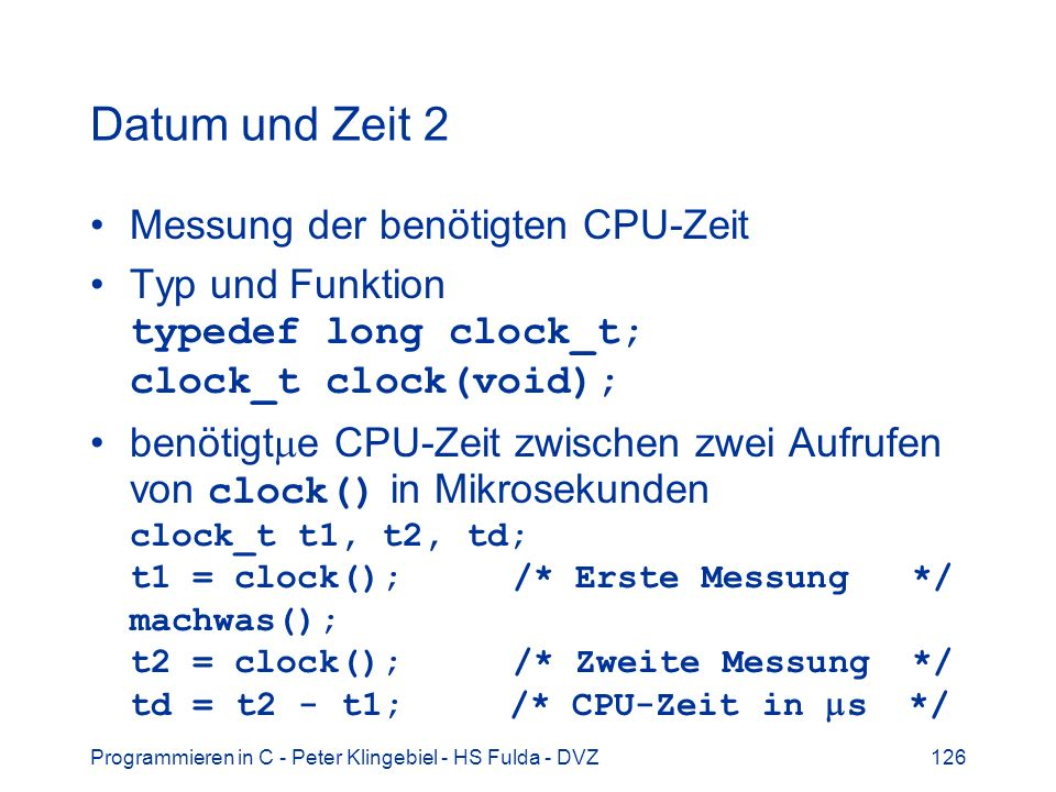 Datum und Zeit 2 Messung der benötigten CPU-Zeit