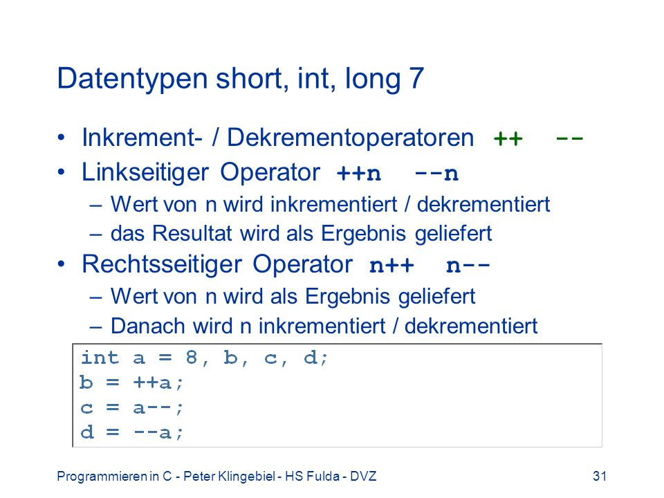 Datentypen short, int, long 7