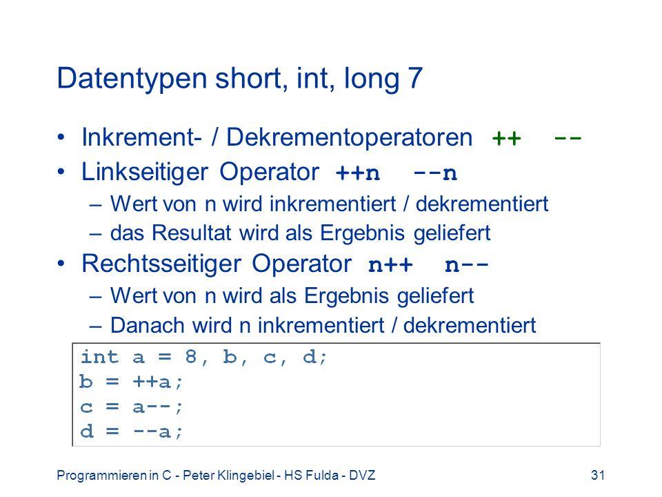 Datentypen short, int, long 7