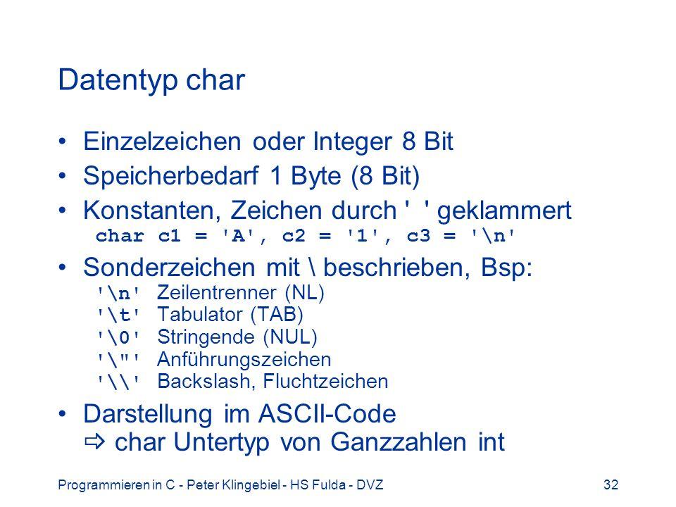 Datentyp char Einzelzeichen oder Integer 8 Bit