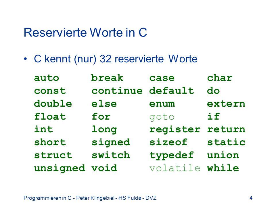 Reservierte Worte in C