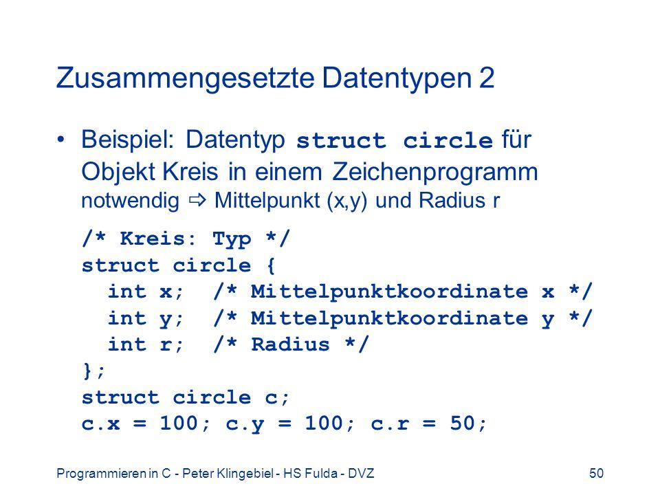 Zusammengesetzte Datentypen 2