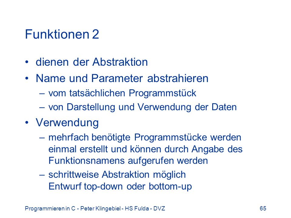Funktionen 2 dienen der Abstraktion Name und Parameter abstrahieren